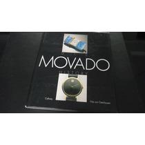 Livro Raro Sobre Relógios: Movado (fritz Von Osterhausen)