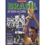 Livro Brasil De Todas As Copas * 1994