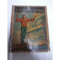 O Testamento Do Inca Karl May - Globo 1933