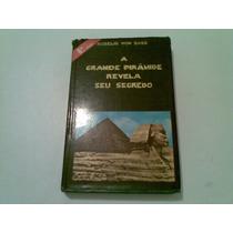 Livro A Grande Piramide Revela Seu Segredo 1972