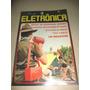 Revista Saber Eletrônica Nº 61 Agosto 1977. Veja As Fotos!
