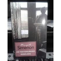 Livro - As Testemunhas Rebeldes - Georges Simenon