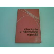Livro Introduçao A Relatividade Especial 1971
