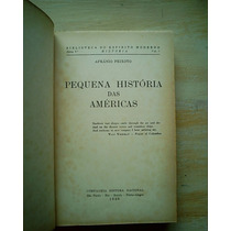 Livro Pequena História Das Américas Afrânio Peixoto Ilustrad