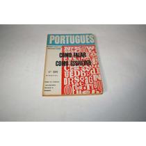 Como Falar Como Escrever - Português - 4ª Série Ginasial