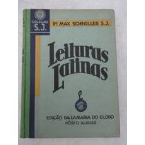 Leituras Latinas - Max Schneller - 1937 - Livraria Do Globo