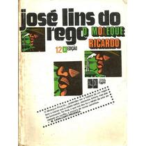 O Moleque Ricardo-jose Lins Do Rego-livro-raro