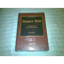 Livro Os Economistas Stuart Mill Vol. Ii Lacrado