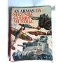 Livro Antigo - As Armas Da Segunda Guerra Mundial- 1968