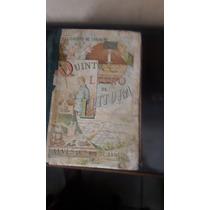 Quinto Livro De Leitura - Felisberto De Carvalho - 1900