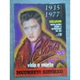 Elvis: Vida E Morte - Documento Histórico