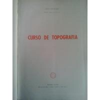 Topografia Curso De - Lelis Espartel - Editora Globo 1965