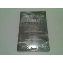 Livro ,,, Constituiçao Federal Para Concursos , Lacrado