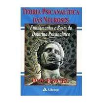 Teoria Psicanalitica Das Neuroses - Otoo Fenichel