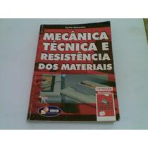 Livro ... Mecanica Tecnica E Resistencia Dos Materiais