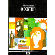 Livro O Cortiço-aluisio Azevedo-série Bom Livro-ed.ática