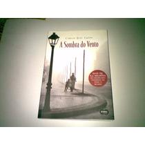 Livro ,,, A Sombra Do Vento ,,, 2007