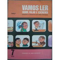 Vamos Ler = Francisco Maranhão = Livro Da Sétima Série 1975