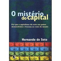 Livro-mistério Do Capital-raridade- H. De Soto- Frete Gratis