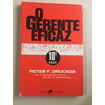 O Gerente Eficaz- Peter F. Drucker