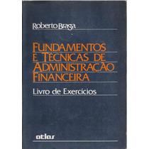 414 Lvs- Livro 1992- Fundamentos E Técnicas De Administração