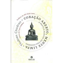 Livro Coração Aberto Mente Limpa Thubten Chodron