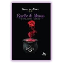 Livro Reunião De Bruxas Vanessa De Oliveira