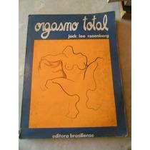 Livro Orgasmo Total Jack Lee Rosenberg
