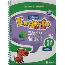 Livro Coleção Eu Gosto Mais Ciências Naturais Célia Passos