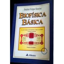 2 Livros: Biofísica Básica E Bioquímica Básica