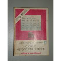 Livro O Que É Método Paulo Freire - Carlos Rodrigues Brandão
