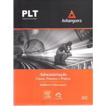 Plt 302 Administração Idalberto Chiavenato Teoria,processo