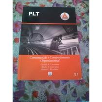 Plt 111 Comunicação E Comportamento Organizacional