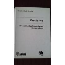 Dentística Procedimentos Preventivos E Restauradores