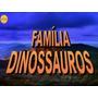 Série Família Dinossauro - 13 Dvds