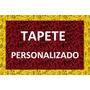 Tapete Capacho Personalizado Em 120x60 - Oferta Imbatível