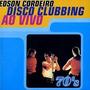 Cd- Edson Cordeiro -disco Clubbing Ao Vivo -frete Gratis