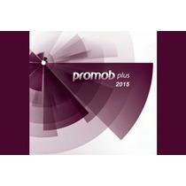 Promob Plus 2015 + Render Up + Cut. Dvd Frete Grátis