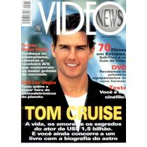 Tom Cruise: Capa & Matéria Da Video News Número 174