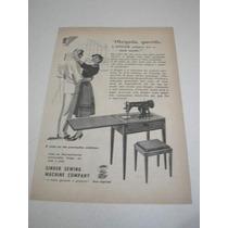 ( L - 290/ P ) Propaganda Antiga Máquina Costura Singer