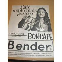 ( L - 290 ) Propaganda Antiga Cafeteira Boncafé - Bender