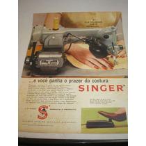 ( L - 290/ G ) Propaganda Antiga Máquina Costura Singer