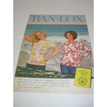 ( L - 290 / P ) Propaganda Antiga Tecidos Ban-lon