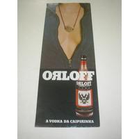 ( L - 290/ G ) Propaganda Antiga Vodka Orloff
