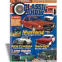 Revista Classic Show Nº12, Mustang, Impala, Dkw, Antigo