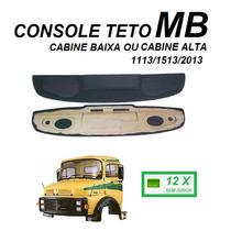 Console Teto Caminhão Mb 1113 2013 Cabine Alta Ou Baixa Som