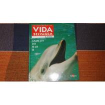 Enciclopédia Da Vida Selvagem-animais Do Mar Ii