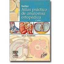 Netter Atlas Practico D Anatomia Ortopedica De Thompson 11