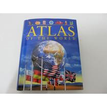 Livro Em Inglês - Atlas Of The World