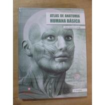- Atlas De Anatomia Humana Básica.